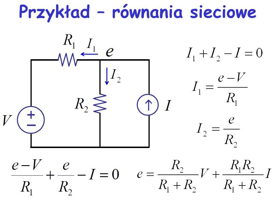 Przykład – równania sieciowe