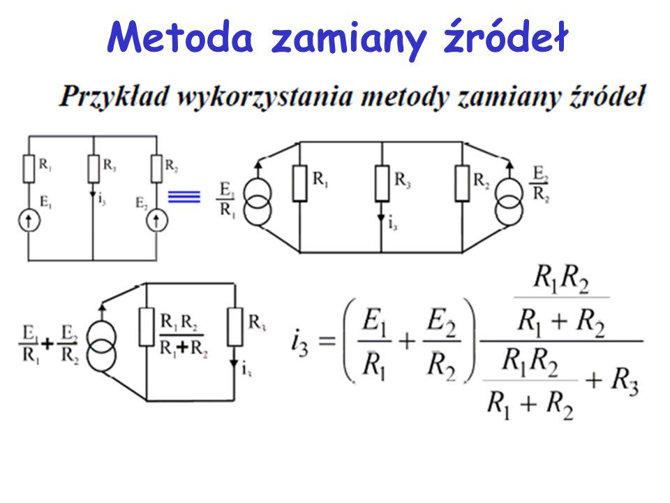 Metoda zamiany źródeł 17