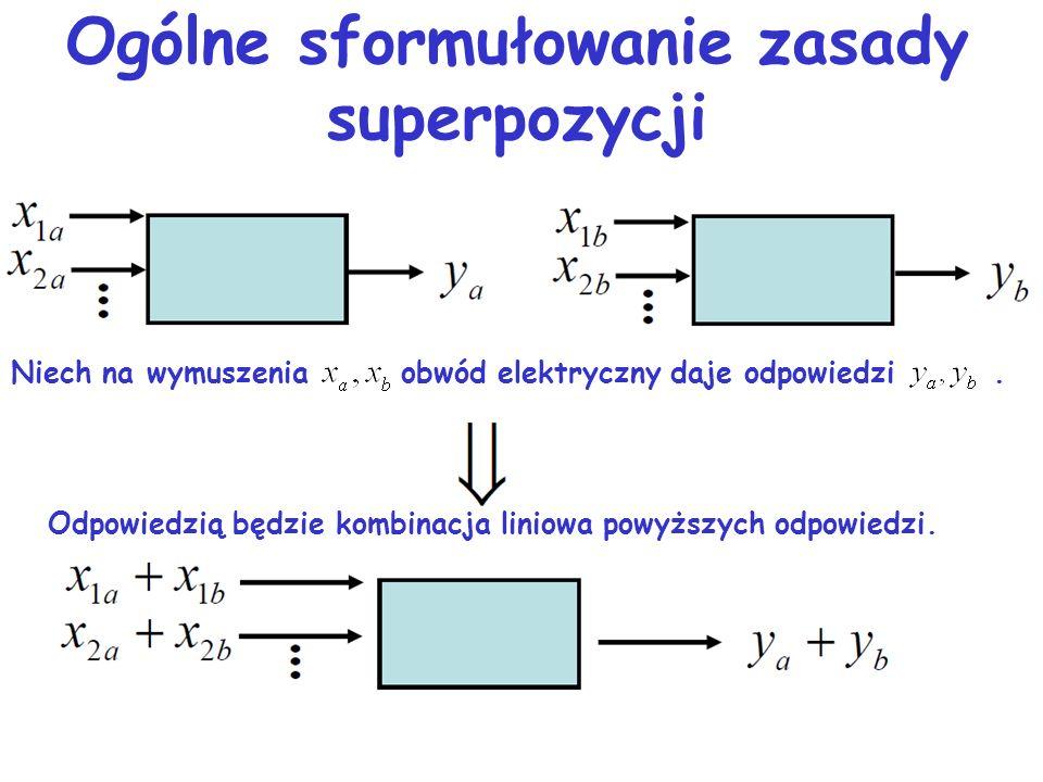 Ogólne sformułowanie zasady superpozycji