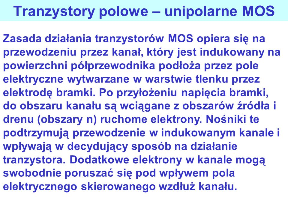 Tranzystory polowe – unipolarne MOS