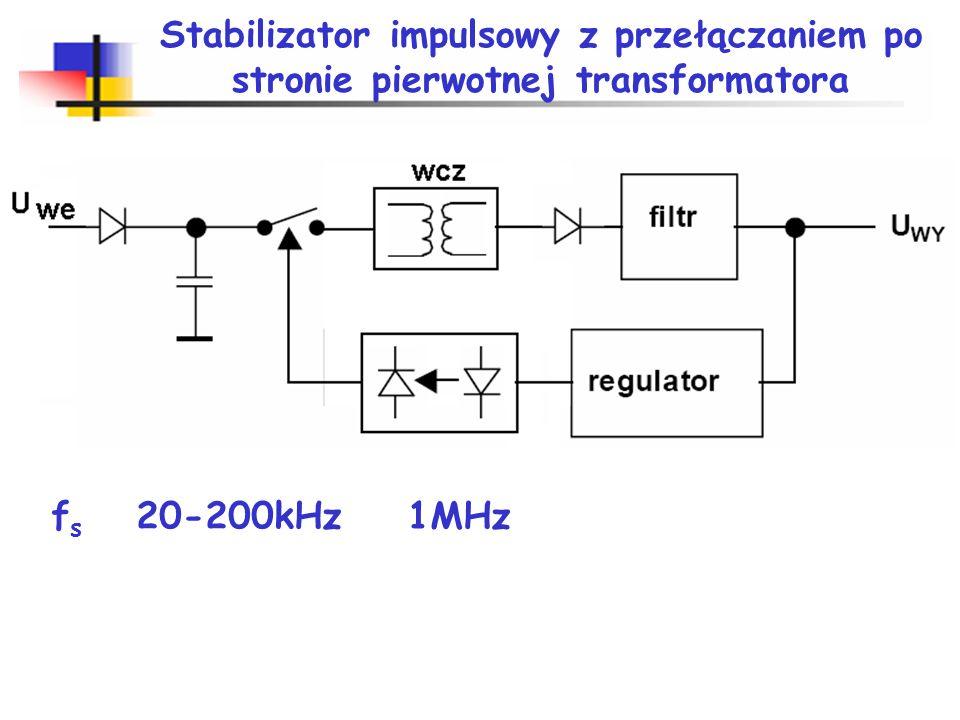 Stabilizator impulsowy z przełączaniem po stronie pierwotnej transformatora