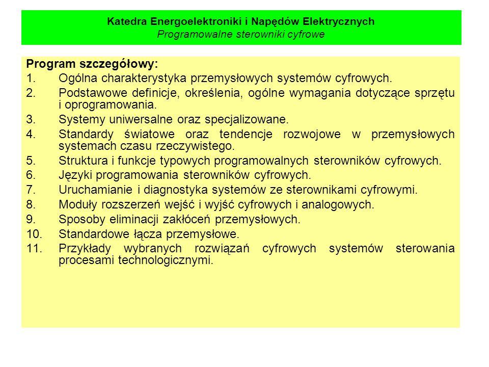 Ogólna charakterystyka przemysłowych systemów cyfrowych.
