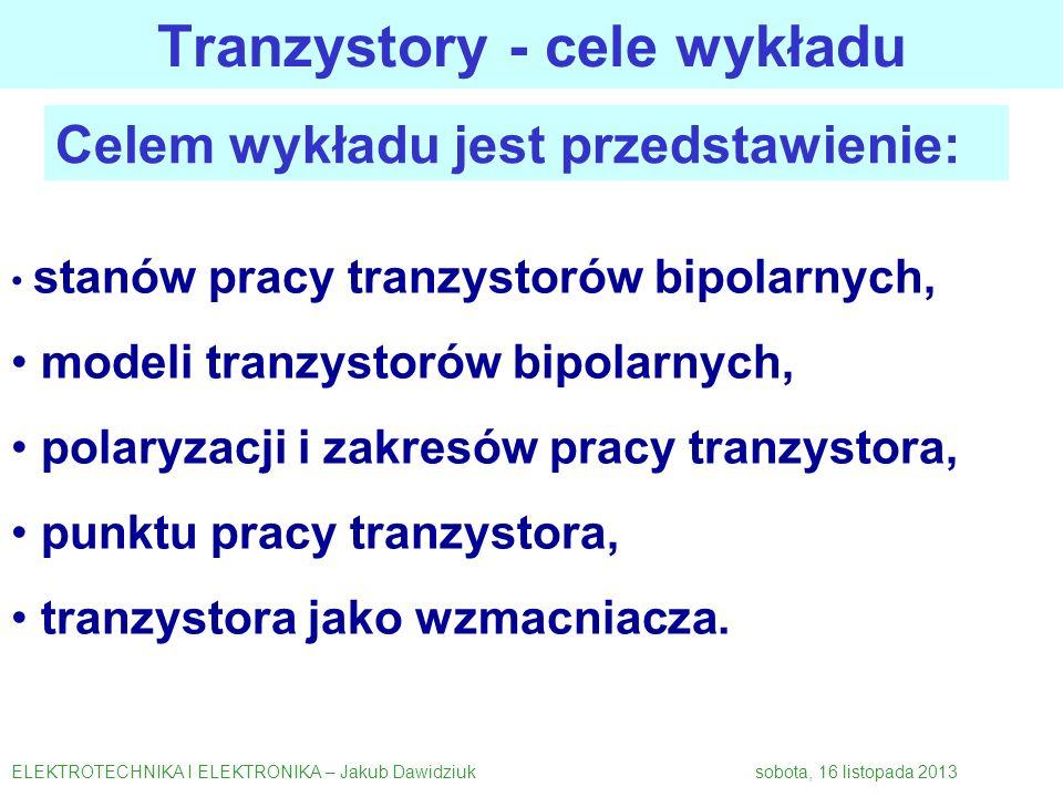 Tranzystory - cele wykładu