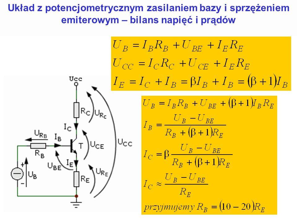 Układ z potencjometrycznym zasilaniem bazy i sprzężeniem emiterowym – bilans napięć i prądów