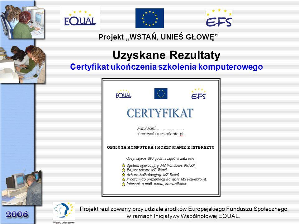 Uzyskane Rezultaty Certyfikat ukończenia szkolenia komputerowego
