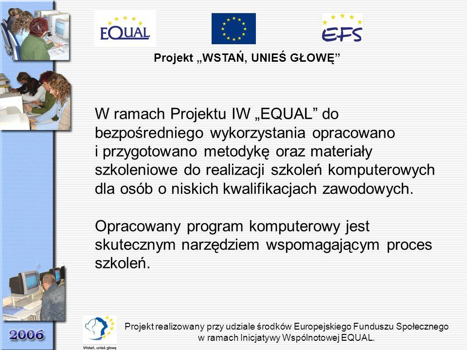 w ramach Inicjatywy Wspólnotowej EQUAL.
