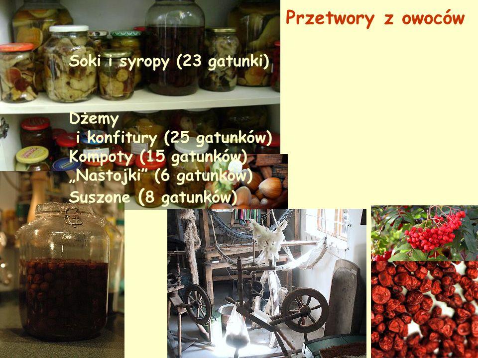 Przetwory z owoców Soki i syropy (23 gatunki) Dżemy