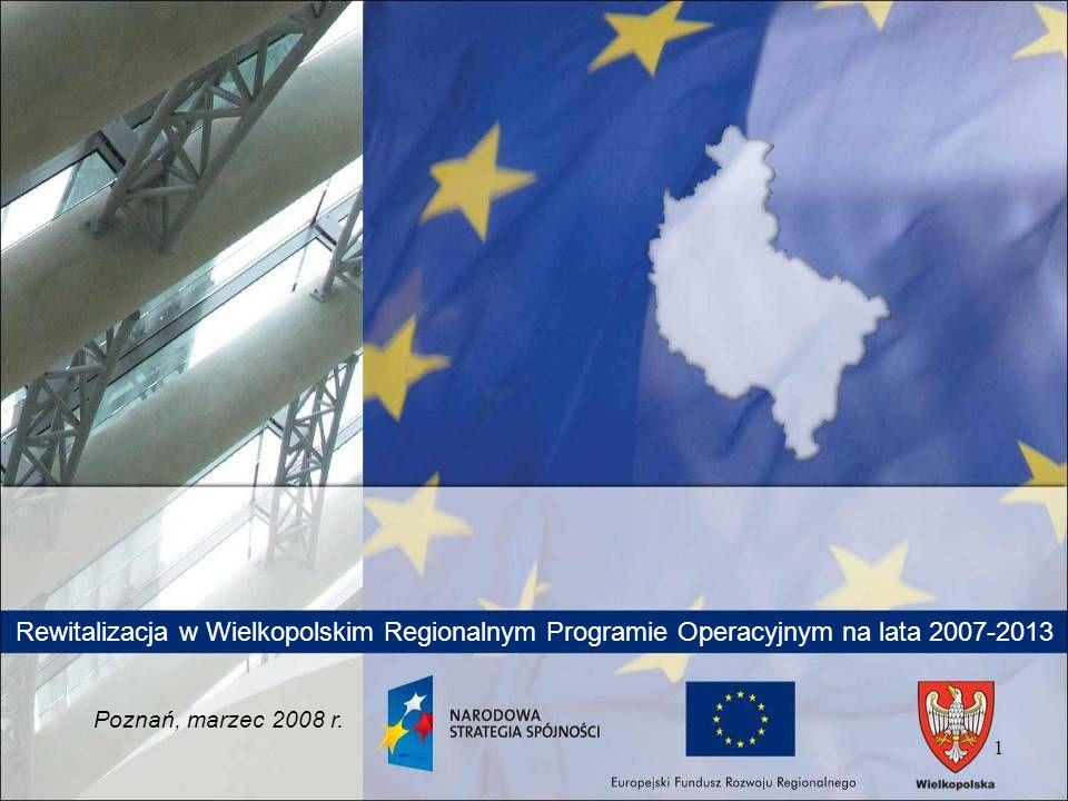 Rewitalizacja w Wielkopolskim Regionalnym Programie Operacyjnym na lata 2007-2013