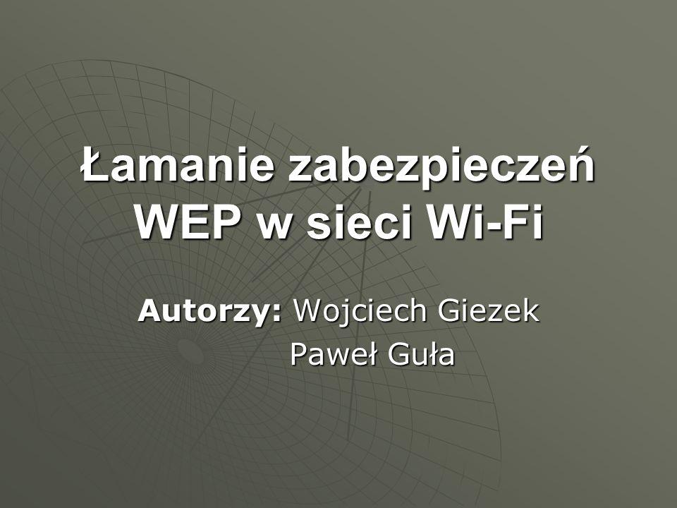 Łamanie zabezpieczeń WEP w sieci Wi-Fi