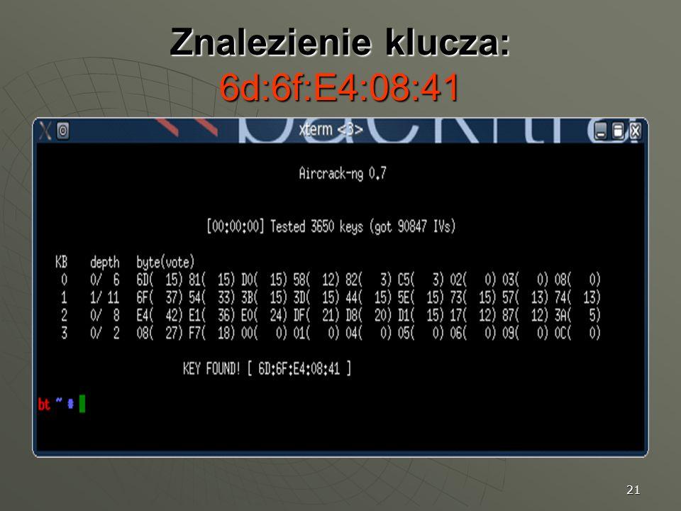 Znalezienie klucza: 6d:6f:E4:08:41