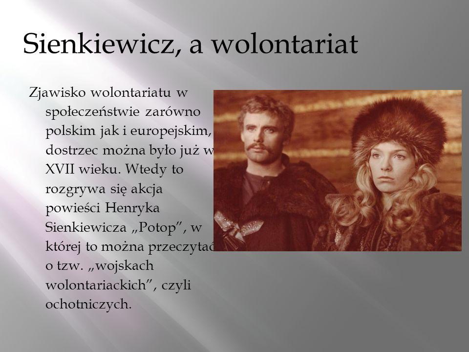 Sienkiewicz, a wolontariat