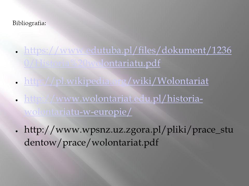 http://www.wolontariat.edu.pl/historia- wolontariatu-w-europie/