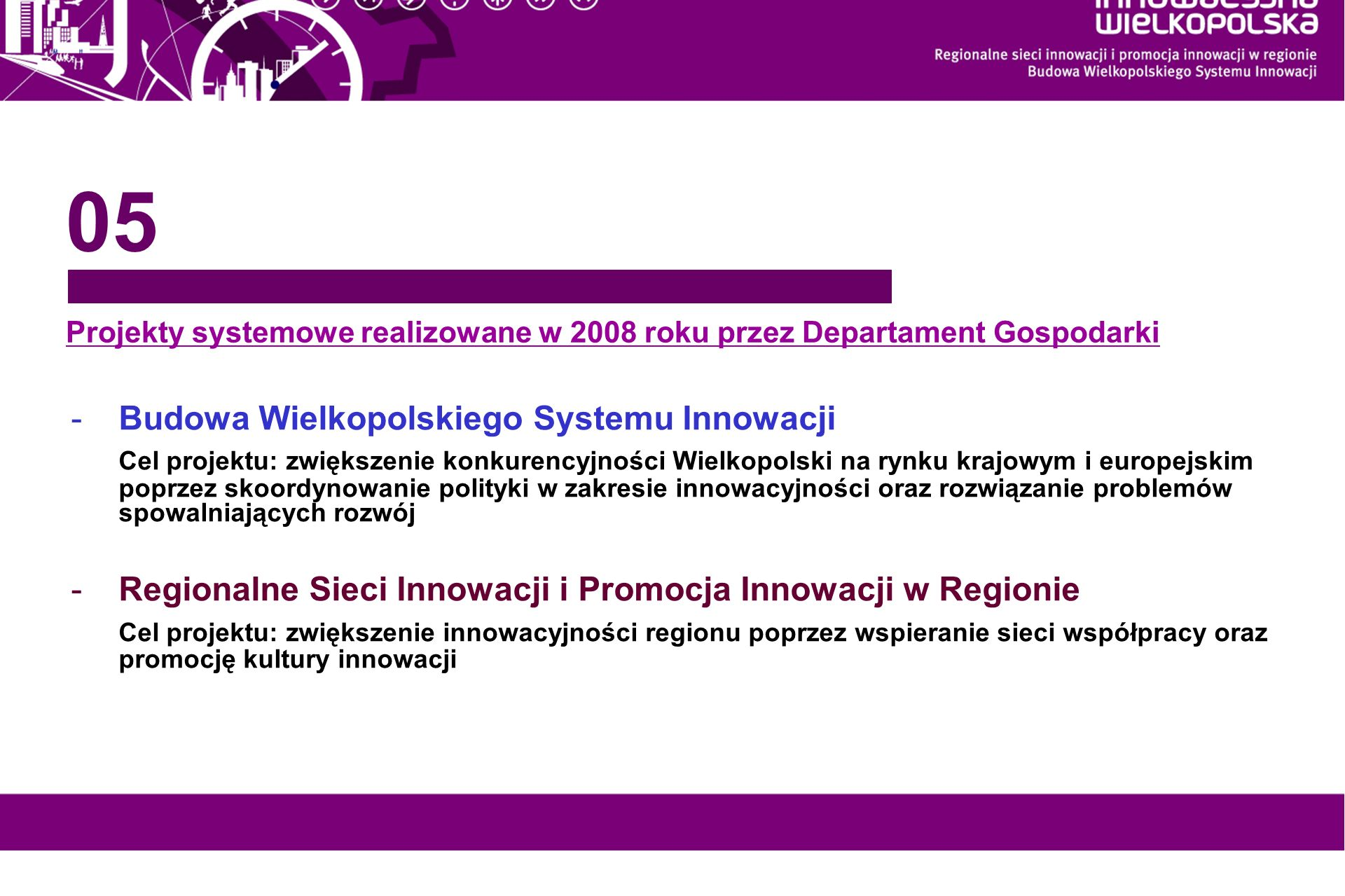 05 Budowa Wielkopolskiego Systemu Innowacji