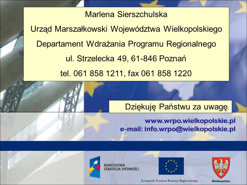 Marlena Sierszchulska Urząd Marszałkowski Województwa Wielkopolskiego
