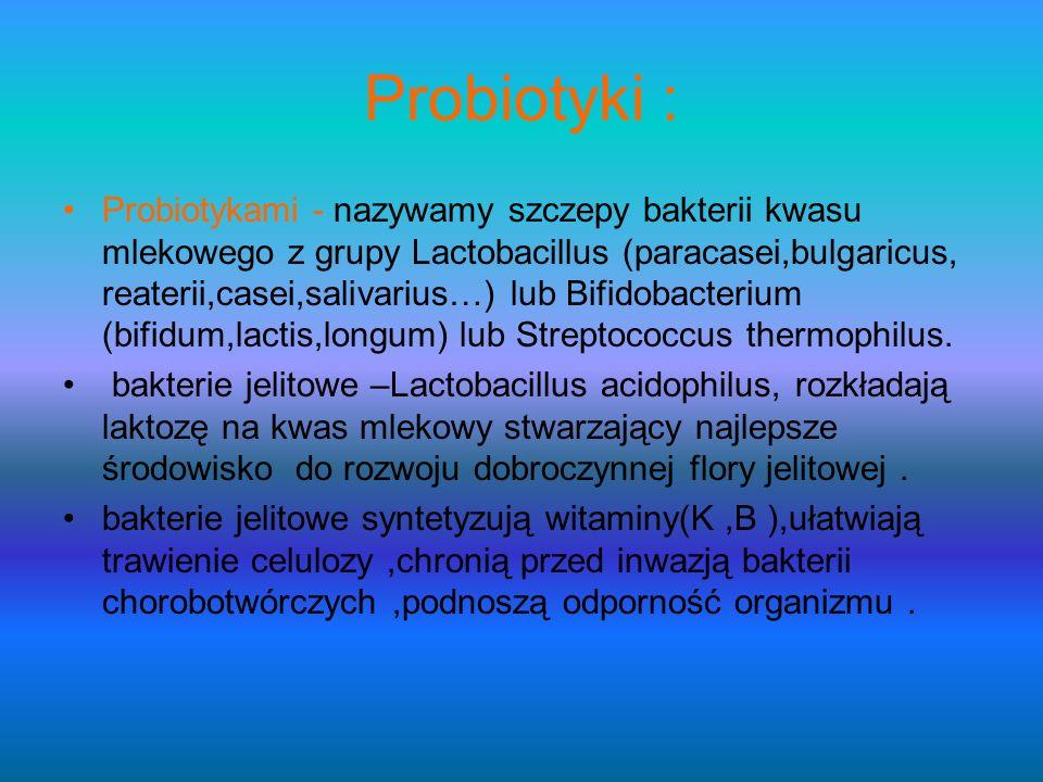 Probiotyki :
