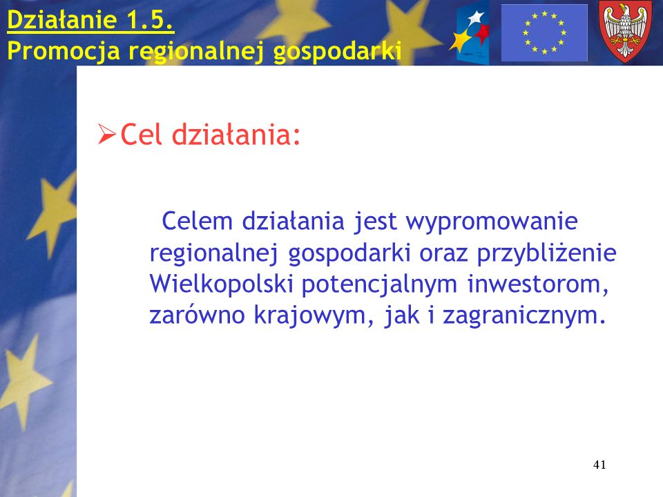 Działanie 1.5. Promocja regionalnej gospodarki
