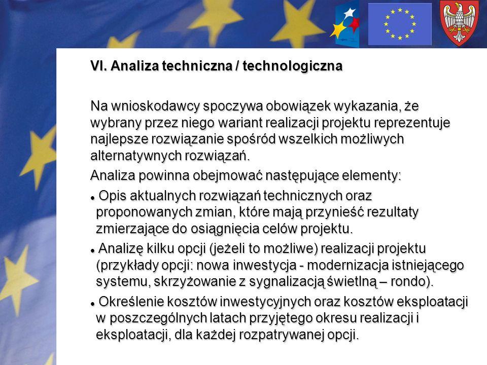 VI. Analiza techniczna / technologiczna
