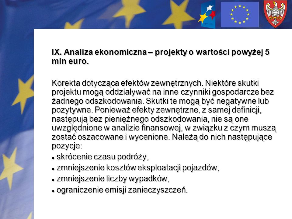 IX. Analiza ekonomiczna – projekty o wartości powyżej 5 mln euro.