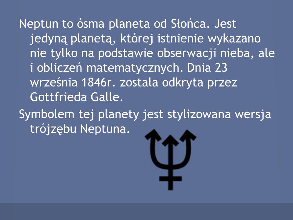 Neptun to ósma planeta od Słońca