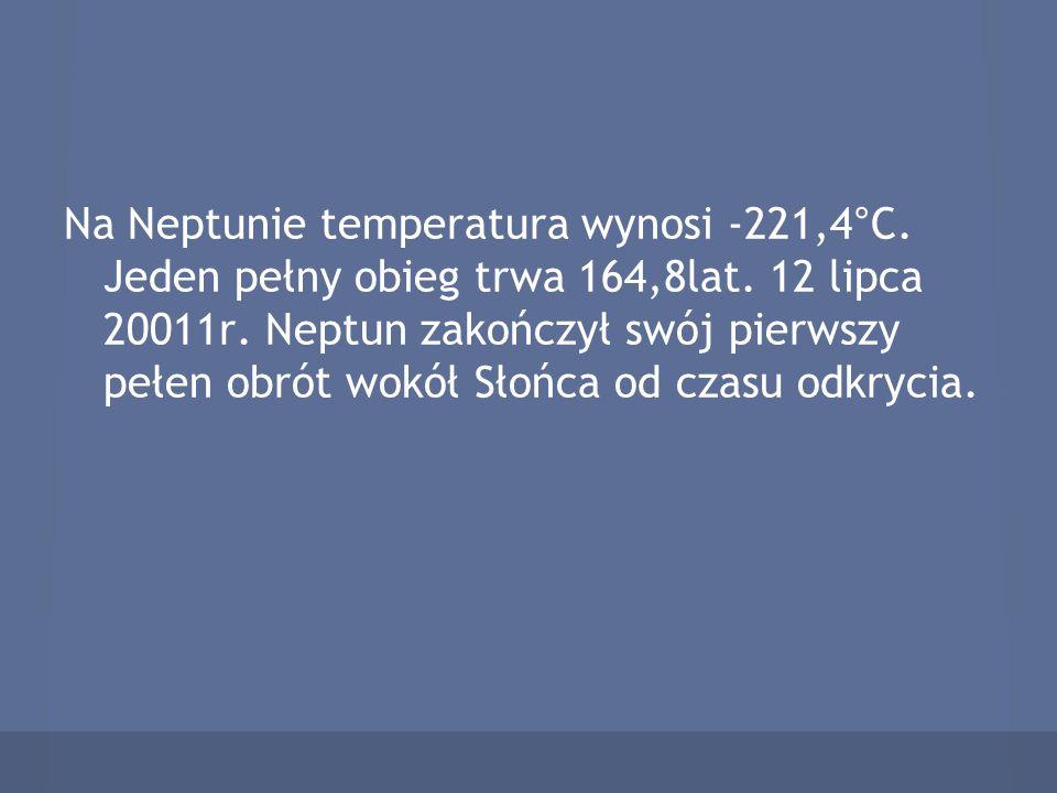 Na Neptunie temperatura wynosi -221,4°C