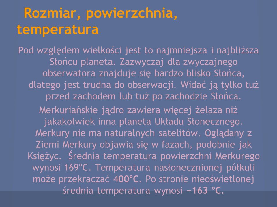 Rozmiar, powierzchnia, temperatura