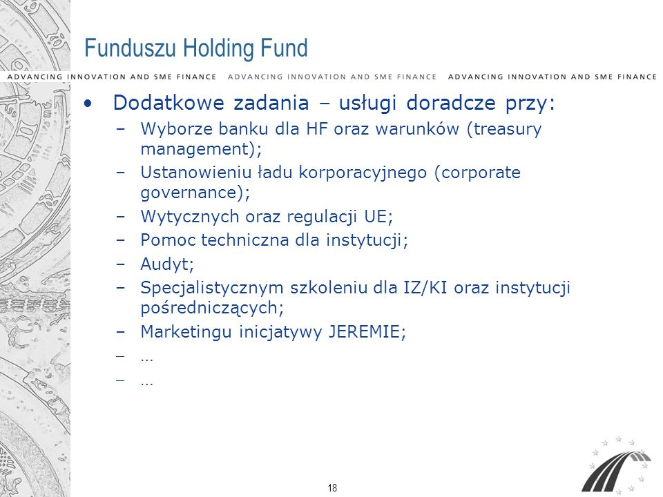 Funduszu Holding Fund Dodatkowe zadania – usługi doradcze przy: