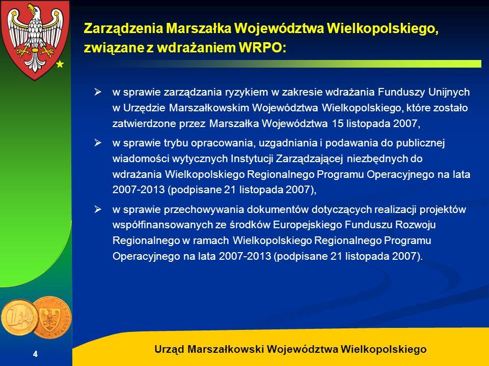Zarządzenia Marszałka Województwa Wielkopolskiego, związane z wdrażaniem WRPO: