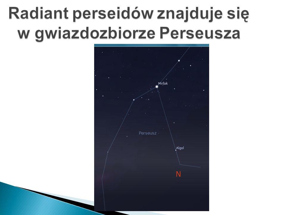 Radiant perseidów znajduje się w gwiazdozbiorze Perseusza