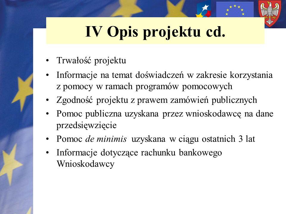 IV Opis projektu cd. Trwałość projektu