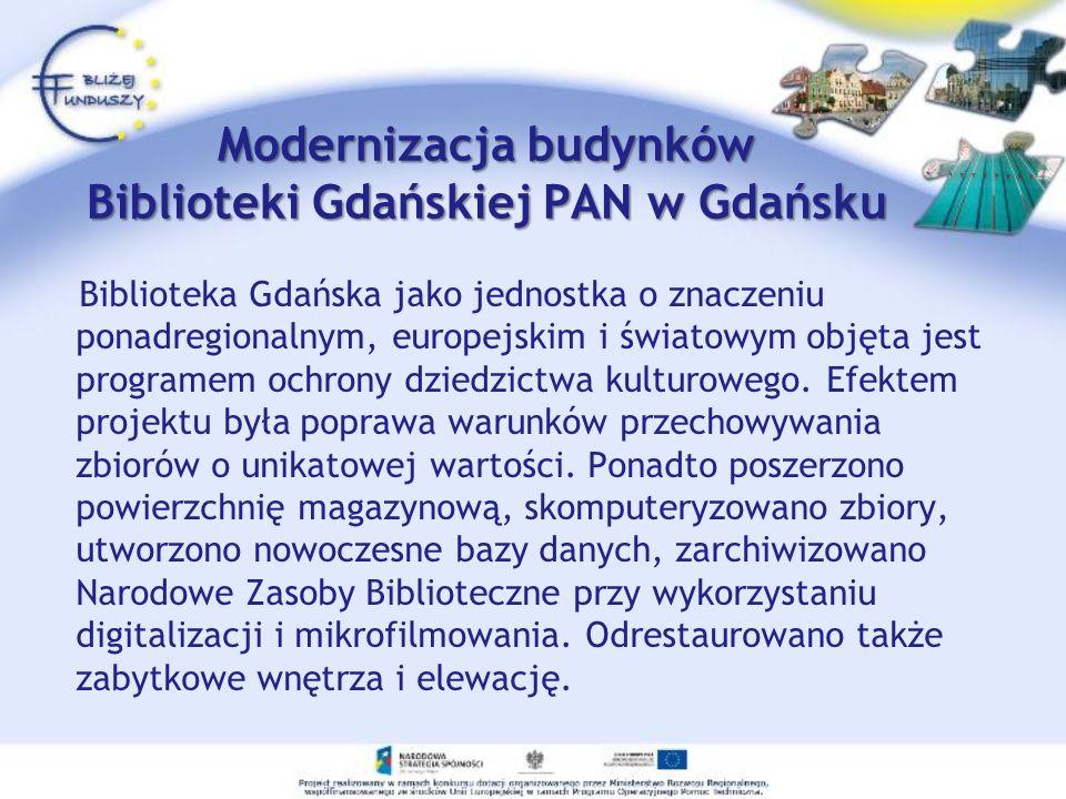 Modernizacja budynków Biblioteki Gdańskiej PAN w Gdańsku