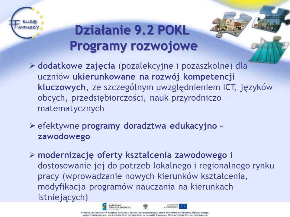 Działanie 9.2 POKL Programy rozwojowe