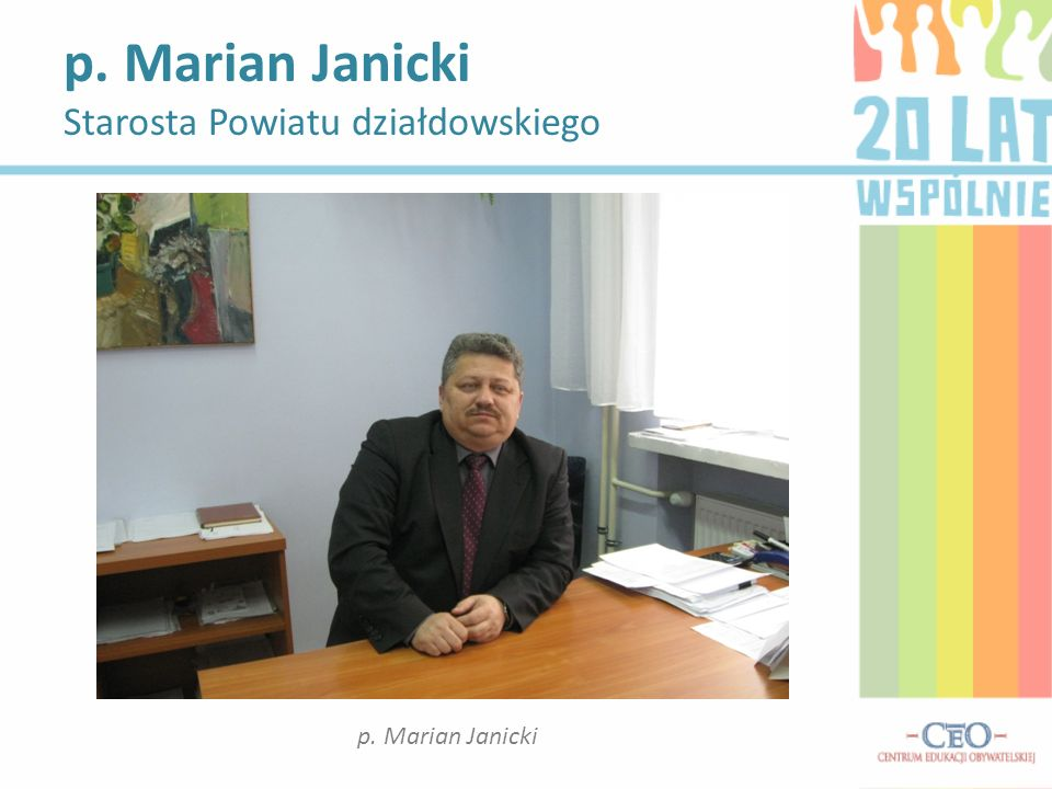 p. Marian Janicki Starosta Powiatu działdowskiego