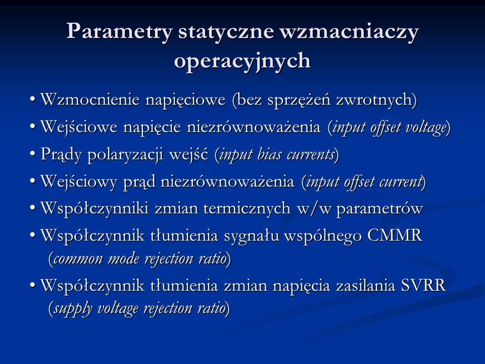 Parametry statyczne wzmacniaczy operacyjnych