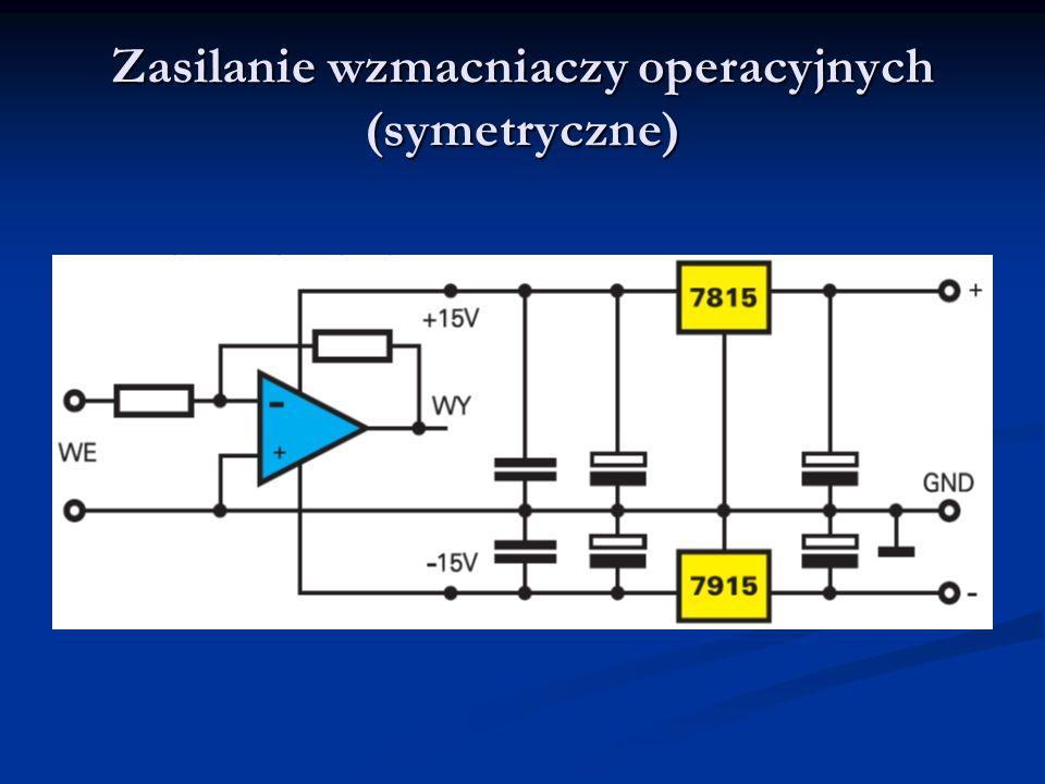 Zasilanie wzmacniaczy operacyjnych (symetryczne)