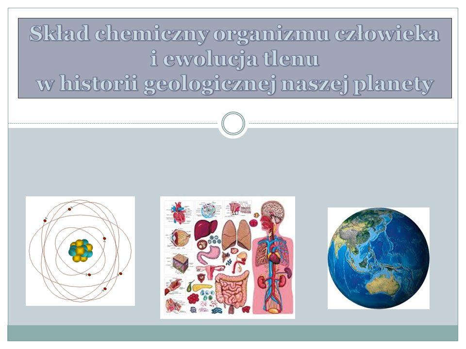 Skład chemiczny organizmu człowieka i ewolucja tlenu