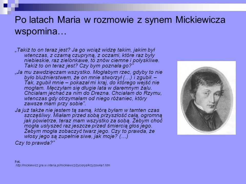 Po latach Maria w rozmowie z synem Mickiewicza wspomina…