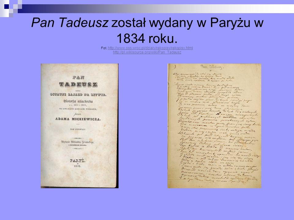 Pan Tadeusz został wydany w Paryżu w 1834 roku. Fot. http://www. oss