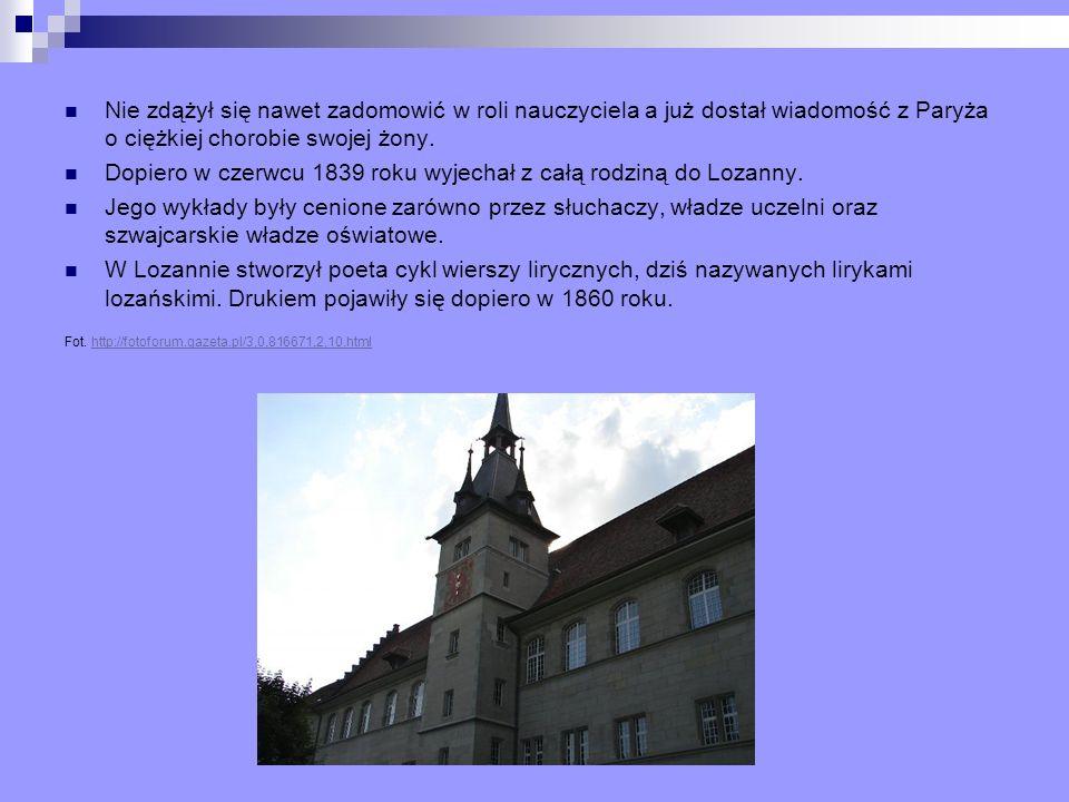 Dopiero w czerwcu 1839 roku wyjechał z całą rodziną do Lozanny.