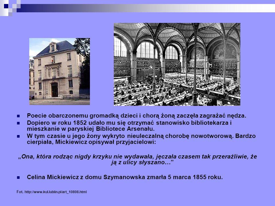 Celina Mickiewicz z domu Szymanowska zmarła 5 marca 1855 roku.