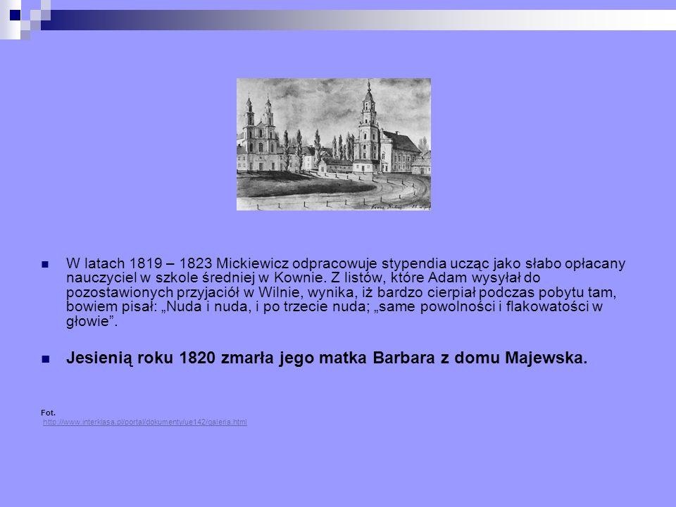 Jesienią roku 1820 zmarła jego matka Barbara z domu Majewska.