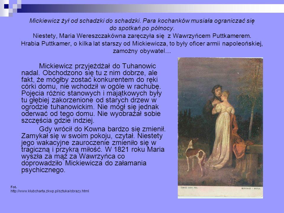 Mickiewicz żył od schadzki do schadzki