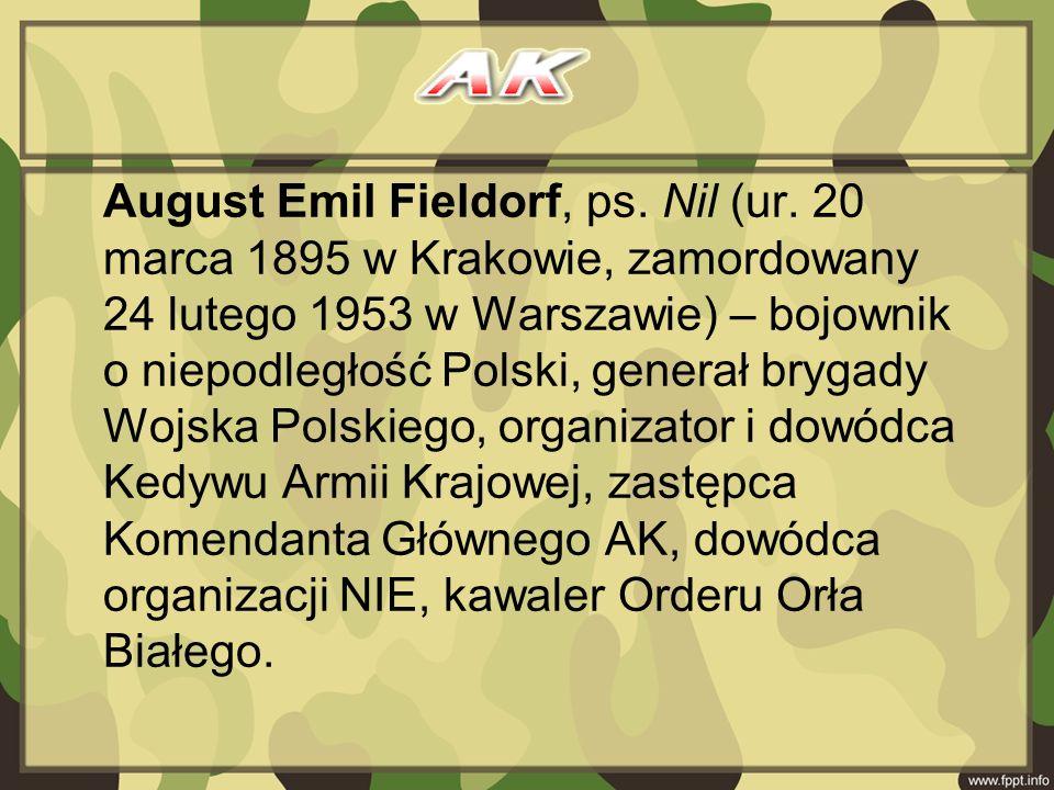 August Emil Fieldorf, ps. Nil (ur