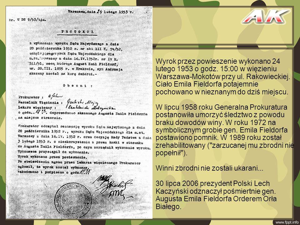 Wyrok przez powieszenie wykonano 24 lutego 1953 o godz