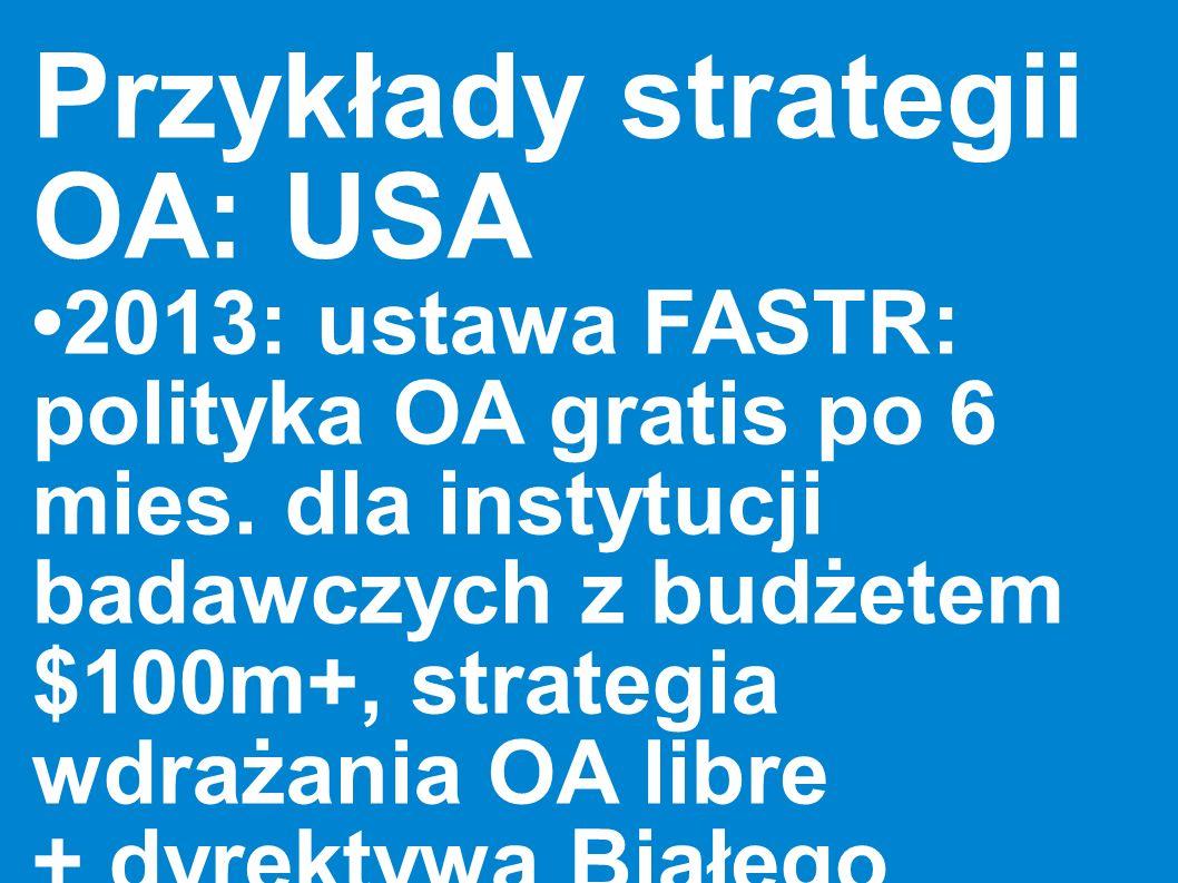 Przykłady strategii OA: USA