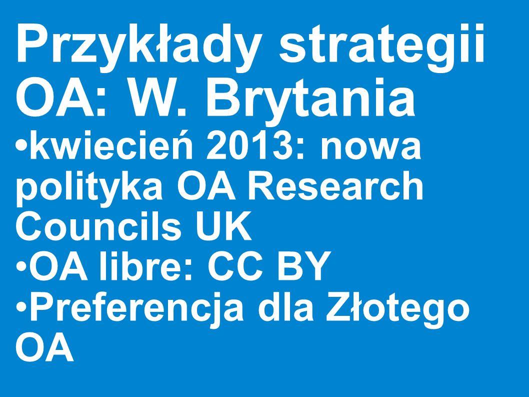 Przykłady strategii OA: W. Brytania