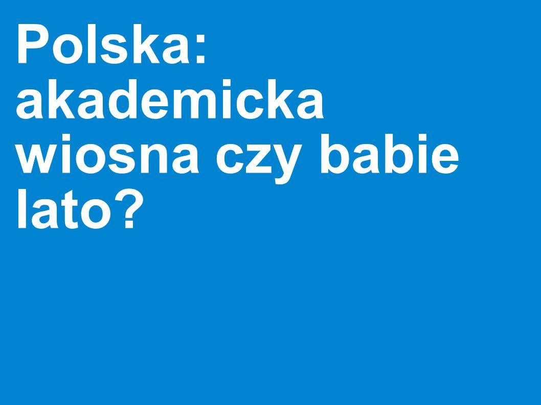 Polska: akademicka wiosna czy babie lato