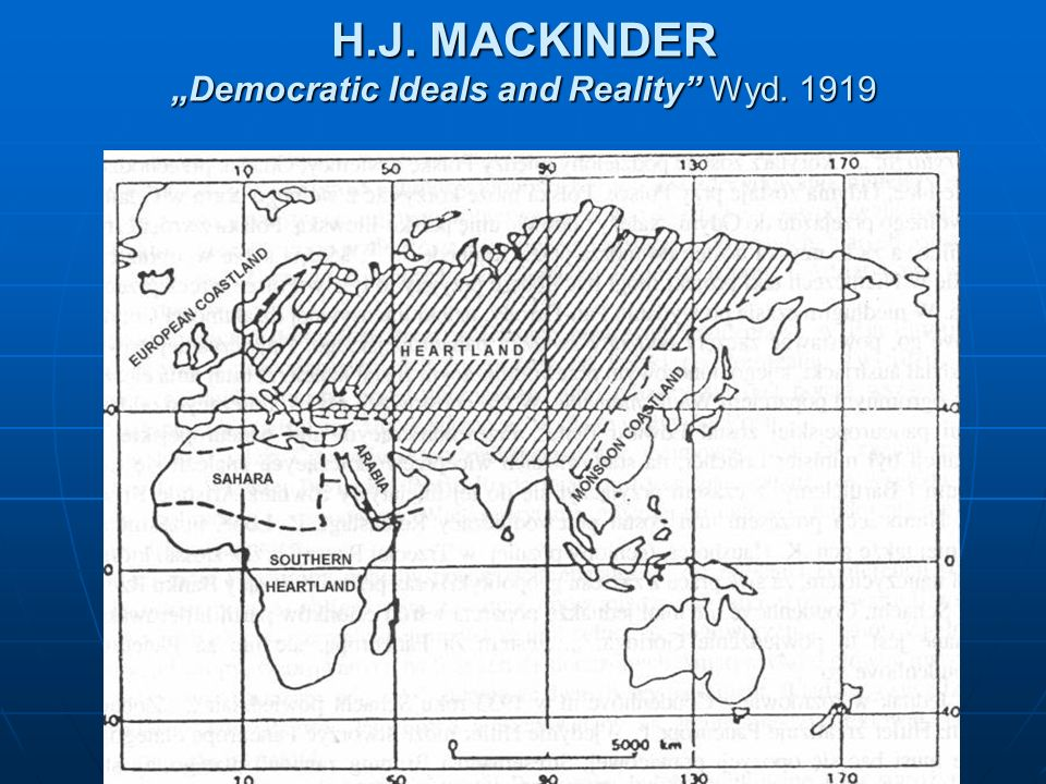 "H.J. MACKINDER ""Democratic Ideals and Reality Wyd. 1919"