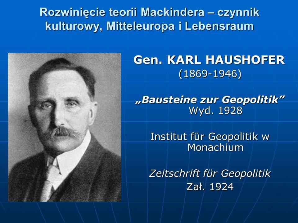 Rozwinięcie teorii Mackindera – czynnik kulturowy, Mitteleuropa i Lebensraum