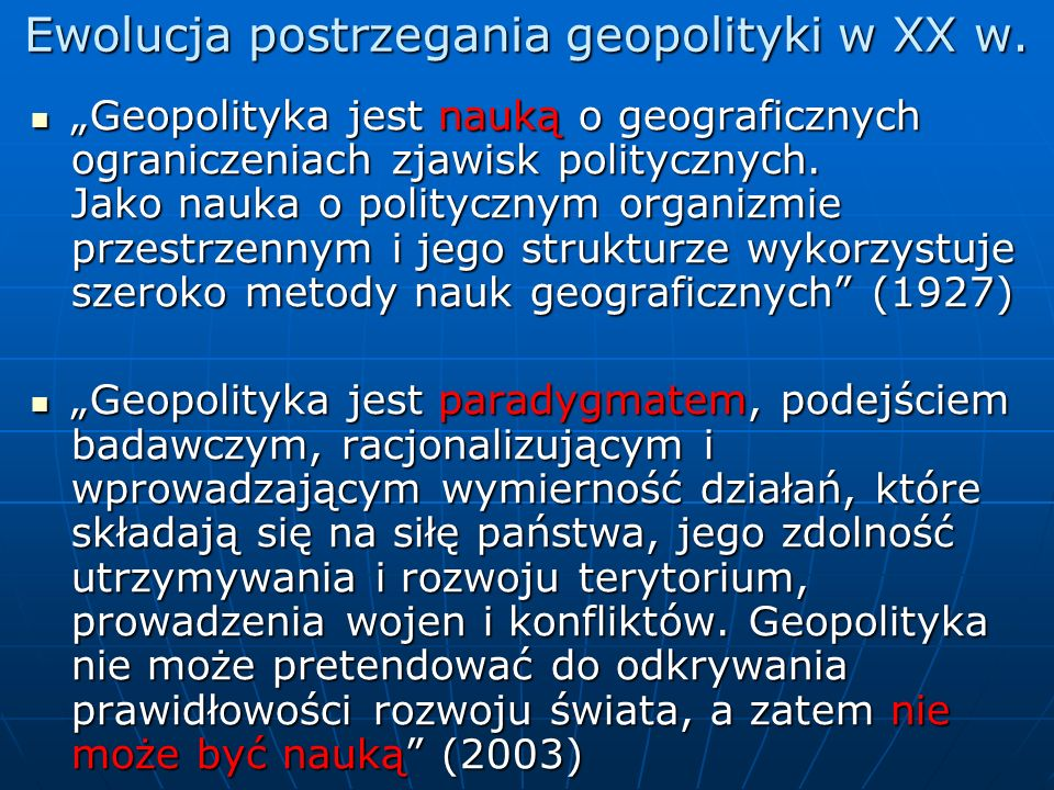Ewolucja postrzegania geopolityki w XX w.