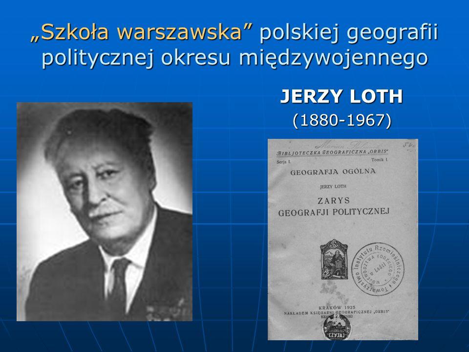 """""""Szkoła warszawska polskiej geografii politycznej okresu międzywojennego"""